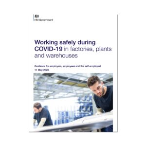Printed Guidance Document – Working safely during coronavirus (COVID-19) in factories, plants and warehouses