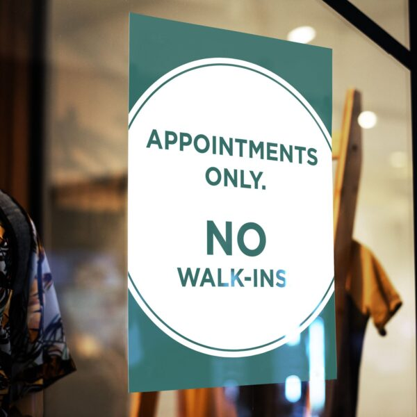 Appointment Only No Walk Ins - Print Poster 6